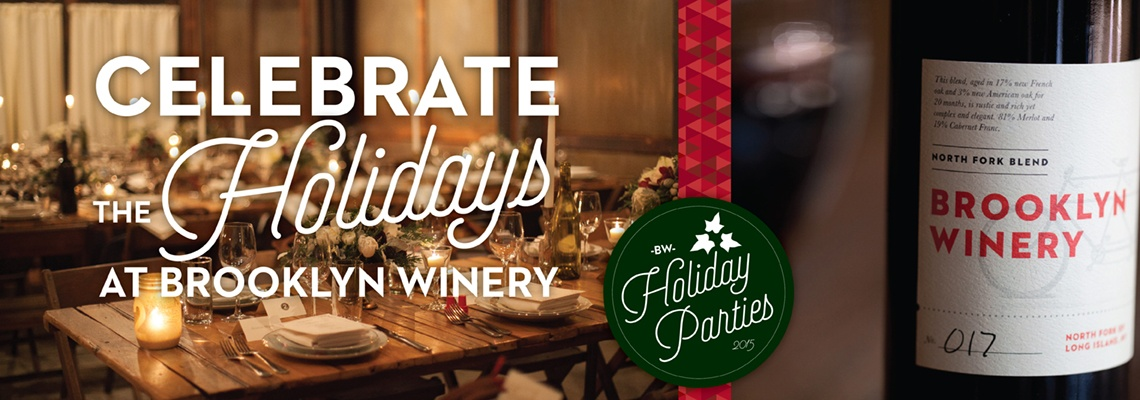Brooklyn Winery Holiday Parties