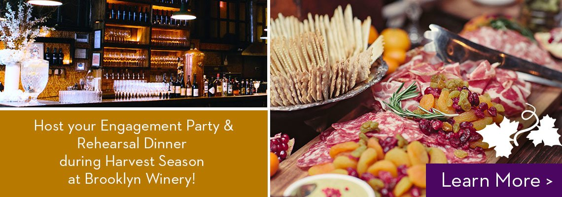 Engagement Parties & Rehearsal Dinners at Brooklyn Winery