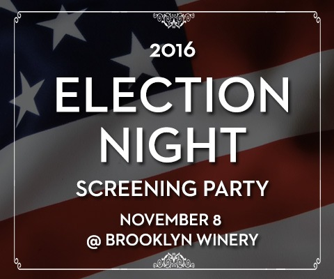 Election Night Screening at Brooklyn Winery