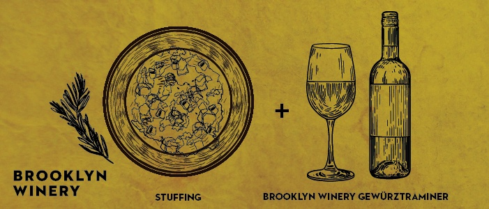 Brooklyn Winery Thanksgiving Wine Pairings: Stuffing