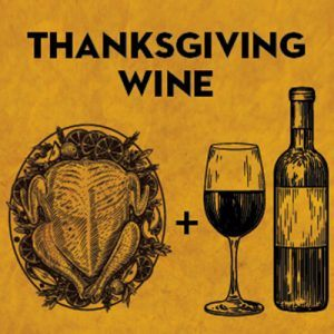 Thanksgiving Wine Pairings Blog Post